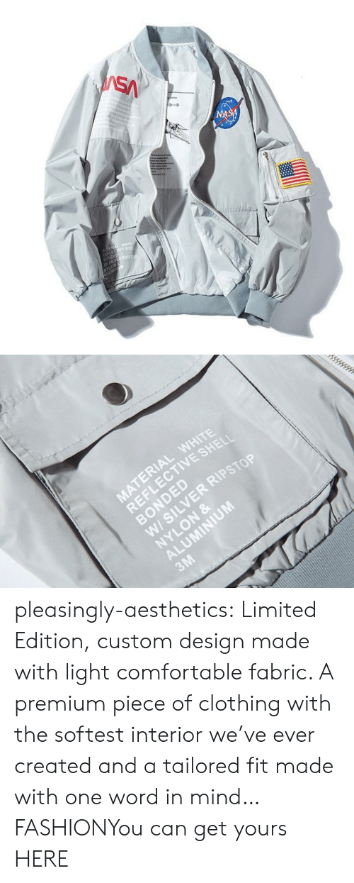 Comfortable, Fashion, and Gif: SA  NASA  TEREA WETE  LECTIVE SHE  SONDED  W5LVES  NYLON   MATERIAL WHITE  REFLECTIVE SHELI  BONDED  W/ SILVER RIPSTOP  NYLON &  ALUMINIUM  3M pleasingly-aesthetics:  Limited Edition, custom design made with light comfortable fabric. A premium piece of clothing with the softest interior we've ever created and a tailored fit made with one word in mind… FASHIONYou can get yours HERE