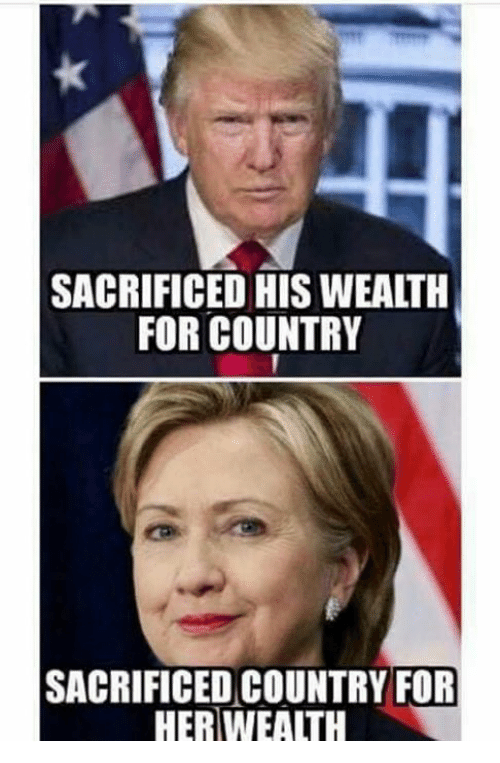 Memes, 🤖, and For: SACRIFICED HIS WEALTH  FOR COUNTRY  SACRIFICED COUNTRY FOR  HERWEALTH