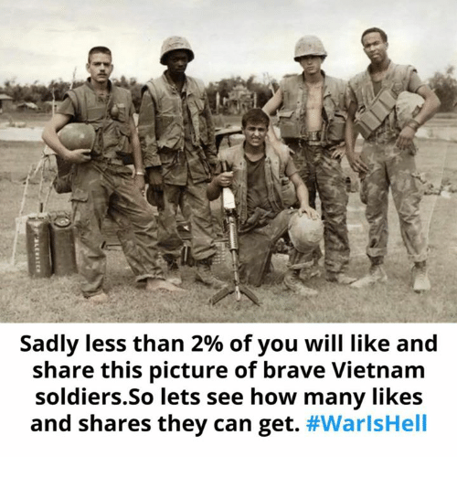 Soldiers, Brave, and Vietnam: Sadly less than 2% of you will like and  share this picture of brave Vietnam  soldiers.So lets see how many likes  and shares they can get.