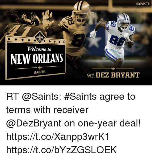 Welcome To New Orleans Saints Wr Dez Bryant Rt Saints Agree