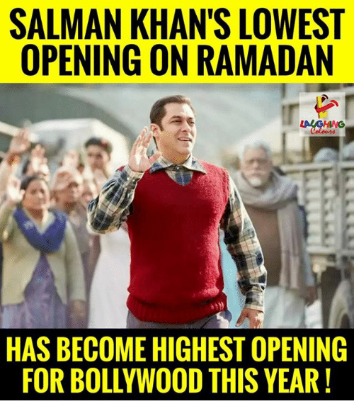 Ramadan, Bollywood, and Indianpeoplefacebook: SALMAN KHAN'S LOWEST  OPENING ON RAMADAN  HAS BECOME HIGHEST OPENING  FOR BOLLYWOOD THIS YEAR!