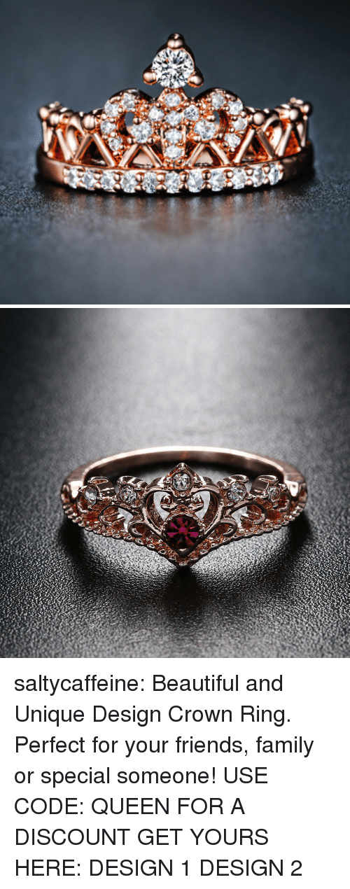 Beautiful, Family, and Friends: saltycaffeine: Beautiful and Unique Design Crown Ring. Perfect for your friends, family or special someone! USE CODE: QUEEN FOR A DISCOUNT GET YOURS HERE:  DESIGN 1  DESIGN 2