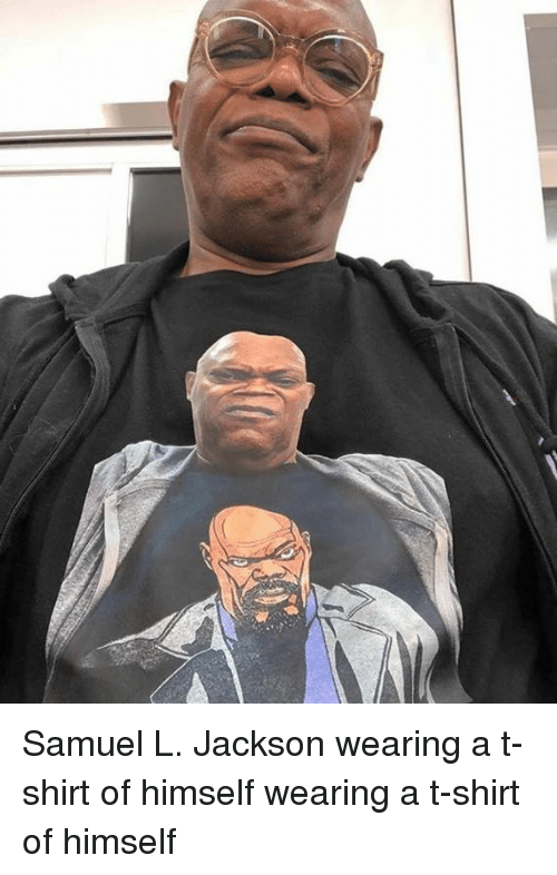 Dank, Samuel L. Jackson, and 🤖: Samuel L. Jackson wearing a t-shirt of himself wearing a t-shirt of himself