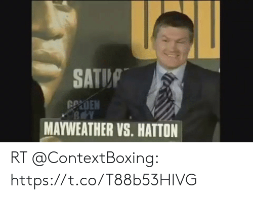 Mayweather, Memes, and 🤖: SATUP  MAYWEATHER VS. HATTON RT @ContextBoxing: https://t.co/T88b53HIVG
