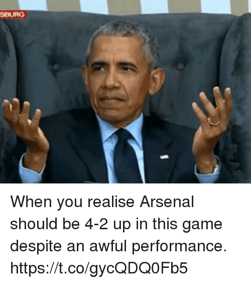 Arsenal, Soccer, and Game: SBURG When you realise Arsenal should be 4-2 up in this game despite an awful performance. https://t.co/gycQDQ0Fb5