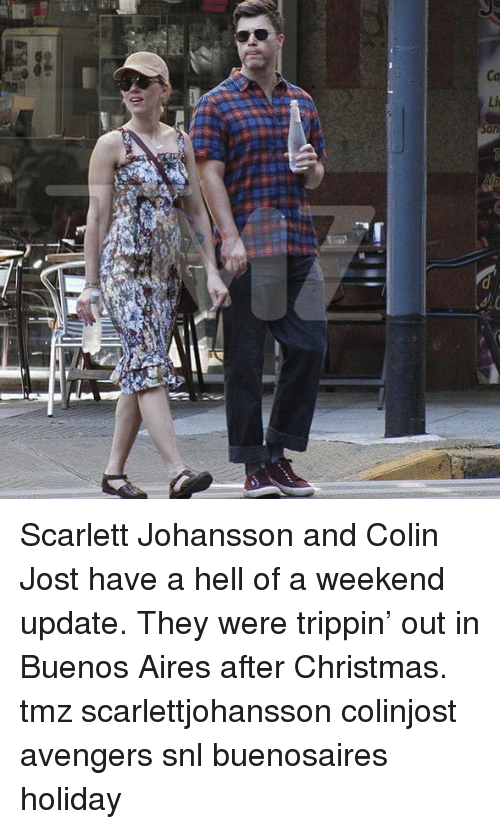 Christmas, Memes, and Scarlett Johansson: Scarlett Johansson and Colin Jost have a hell of a weekend update. They were trippin' out in Buenos Aires after Christmas. tmz scarlettjohansson colinjost avengers snl buenosaires holiday