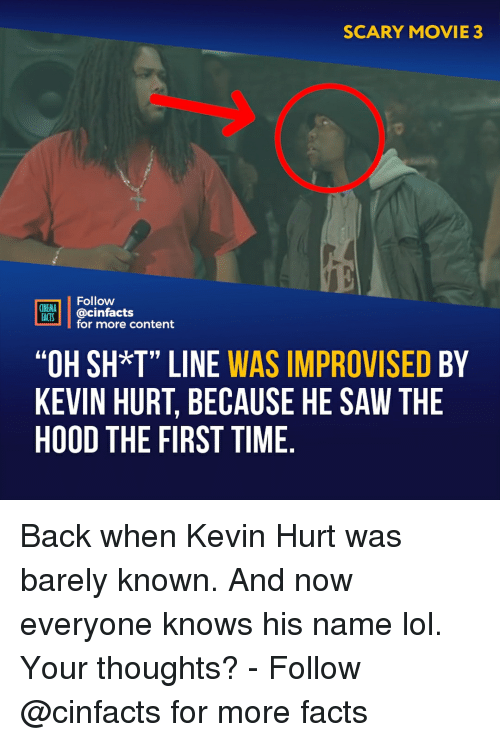 """Facts, Lol, and Memes: SCARY MOVIE 3  Follow  CINEMA  FAİTS.   @cinfacts  for more content  """"OH SH*T"""" LINE WAS IMPROVISED BY  KEVIN HURT, BECAUSE HE SAW THE  HOOD THE FIRST TIME Back when Kevin Hurt was barely known. And now everyone knows his name lol. Your thoughts?⠀ -⠀⠀ Follow @cinfacts for more facts"""