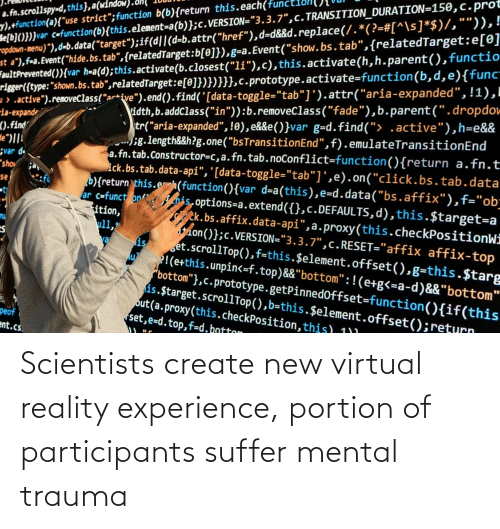 Virtual Reality: Scientists create new virtual reality experience, portion of participants suffer mental trauma