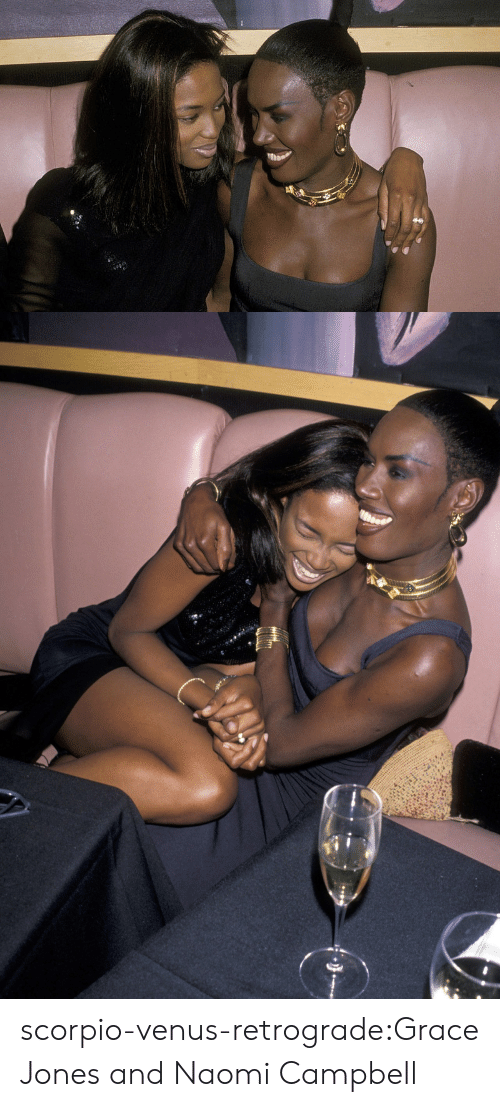 Target, Tumblr, and Naomi Campbell: scorpio-venus-retrograde:Grace Jones and Naomi Campbell