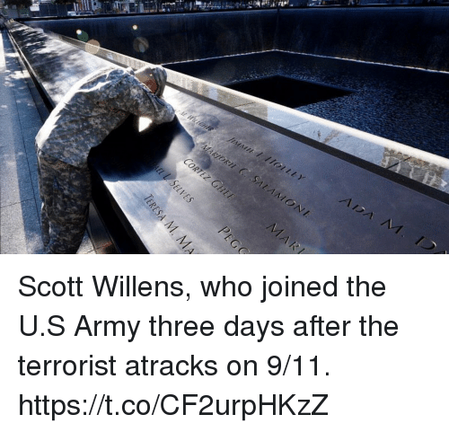 9/11, Memes, and Army: Scott Willens, who joined the U.S Army three days after the terrorist atracks on 9/11. https://t.co/CF2urpHKzZ