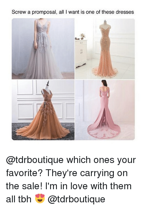 Love, Tbh, and Dresses: Screw a promposal, all I want is one of these dresses @tdrboutique which ones your favorite? They're carrying on the sale! I'm in love with them all tbh 😍 @tdrboutique