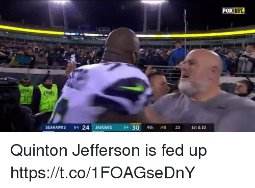 Nfl, Seahawks, and Jaguars: SEAHAWKS 84 24 JAGUARS 84 30 4th 48 25 1st & 10 Quinton Jefferson is fed up https://t.co/1FOAGseDnY
