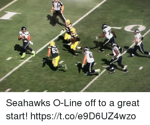 Memes, Seahawks, and 🤖: Seahawks O-Line off to a great start! https://t.co/e9D6UZ4wzo