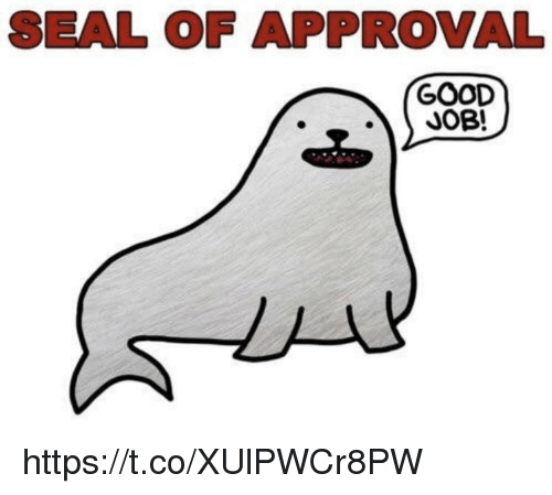 Memes, Good, and Seal: SEAL OF APPROVALL  GOOD  JOB!  CPD https://t.co/XUlPWCr8PW