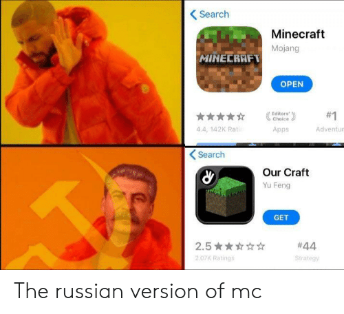 Funny, Minecraft, and Apps: Search  Minecraft  Mojang  MINECRAFT  OPEN  Editors  #1  Choice  4.4, 142K Rat  Apps  Adventur  Search  Our Craft  Yu Feng  GET  #44  2.5  2.07K Ratings  Strategy The russian version of mc