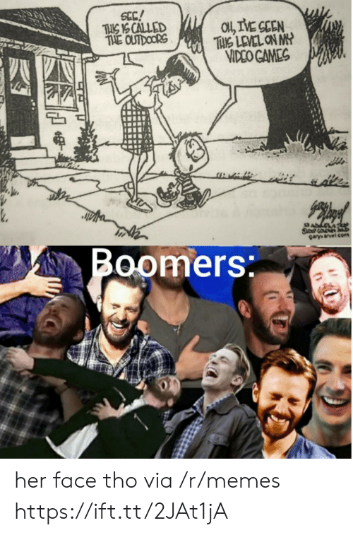 sec: SEC!  TIS IS CALLED  THE OUTDOORS  O,IVE GEEN  TAKS LEVEL ON MY  VIDEO GAMES  sdee  Garvanelco  Boomers her face tho via /r/memes https://ift.tt/2JAt1jA