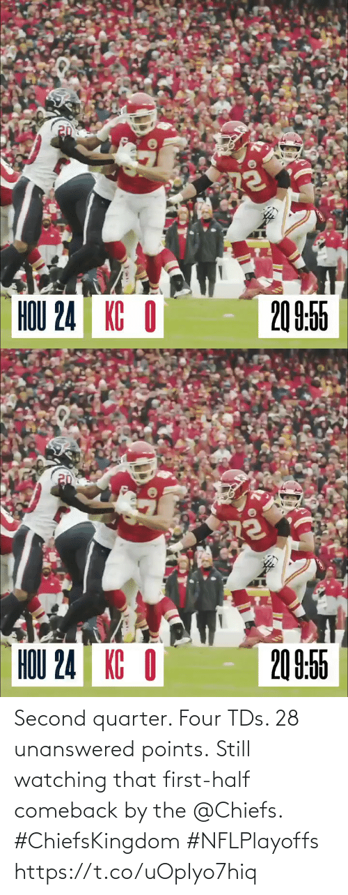 Second: Second quarter. Four TDs. 28 unanswered points.  Still watching that first-half comeback by the @Chiefs. #ChiefsKingdom #NFLPlayoffs https://t.co/uOpIyo7hiq
