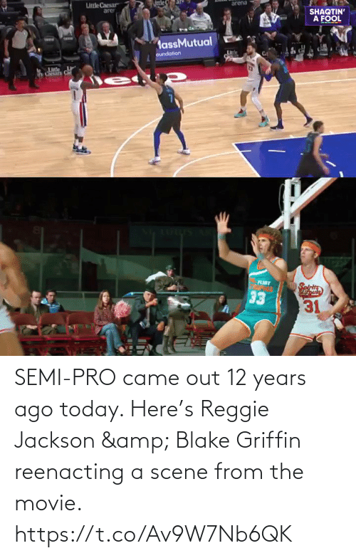 Reggie: SEMI-PRO came out 12 years ago today.   Here's Reggie Jackson & Blake Griffin reenacting a scene from the movie.   https://t.co/Av9W7Nb6QK