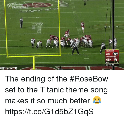 Football, Nfl, and Sports: Semty  >2  GEORGIA  48  2 OKLAHOMA  484  2 OT  27-Yd Att  10  @TitanicTD The ending of the #RoseBowl set to the Titanic theme song makes it so much better 😂  https://t.co/G1d5bZ1GqS