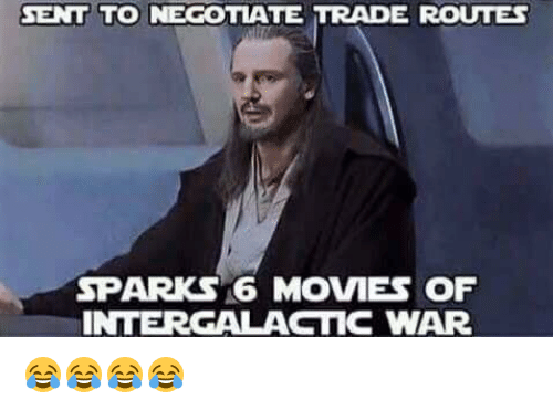 Star Wars, Trading, and Negotiation: SENT TO NEGOTIATE TRADE ROUTES  SP  16 MOVIES OF  INTERGALACTIC WAR 😂😂😂😂