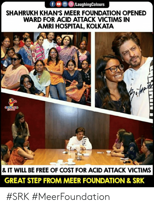 Free, Hospital, and Indianpeoplefacebook: SHAHRUKH KHAN'S MEER FOUNDATION OPENED  WARD FOR ACID ATTACK VICTIMS IN  AMRI HOSPITAL, KOLKATA  & IT WILL BE FREE OF COST FOR ACID ATTACK VICTIMS  GREAT STEP FROM MEER FOUNDATION & SRK #SRK #MeerFoundation