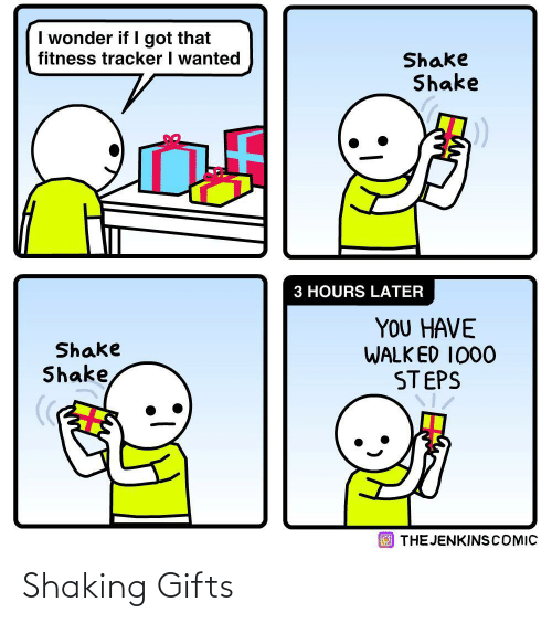 gifts: Shaking Gifts