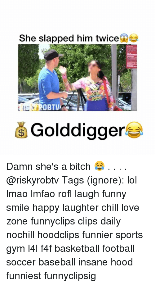 Rofled: She slapped him twice  OBTV  Golddigger Damn she's a bitch 😂 . . . . @riskyrobtv Tags (ignore): lol lmao lmfao rofl laugh funny smile happy laughter chill love zone funnyclips clips daily nochill hoodclips funnier sports gym l4l f4f basketball football soccer baseball insane hood funniest funnyclipsig