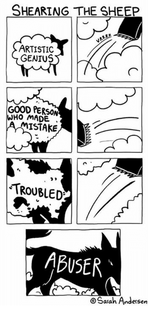 Memes, Genius, and Good: SHEARING THE SHEEP  ARTISTIC  GENIUS  GOOD PERSON  HO MADE  MISTAKE  TROUBLED  ABUSER  O Sarah Andersen