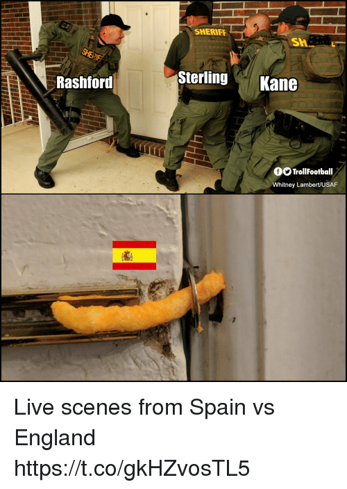 England, Memes, and Live: SHERIFF  Sh  SterlingKane  Rashford  OOTrollFootball  Whitney Lambert/USAF Live scenes from Spain vs England https://t.co/gkHZvosTL5