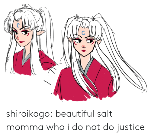Beautiful, Target, and Tumblr: shiroikogo:  beautiful salt momma who i do not do justice