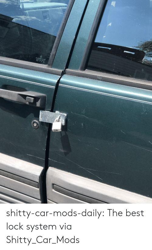 Tumblr, Best, and Blog: shitty-car-mods-daily:  The best lock system via Shitty_Car_Mods