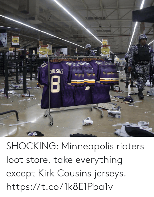 sports: SHOCKING: Minneapolis rioters loot store, take everything except Kirk Cousins jerseys. https://t.co/1k8E1Pba1v