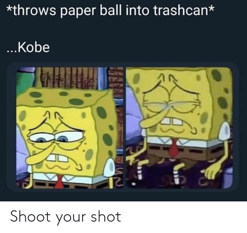 shot: Shoot your shot