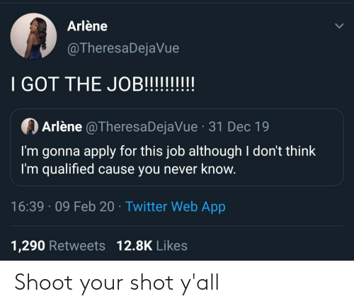 shot: Shoot your shot y'all