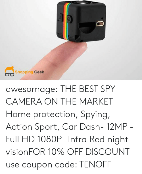 spying: Shopping Geek awesomage: THE BEST SPY CAMERA ON THE MARKET Home protection, Spying, Action Sport, Car Dash- 12MP - Full HD 1080P- Infra Red night visionFOR 10% OFF DISCOUNT use coupon code: TENOFF