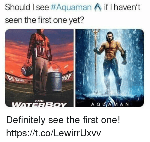 Definitely, Funny, and Aquaman: Should I see #Aquaman-, if I haven't  seen the first one yet?  THE Definitely see the first one! https://t.co/LewirrUxvv