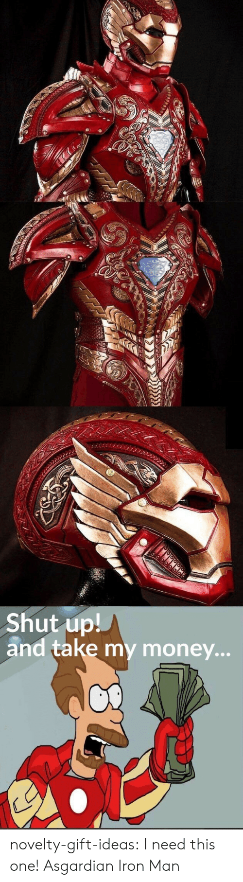 Shut Up And Take: Shut up!  and take my money... novelty-gift-ideas:  I need this one! Asgardian Iron Man