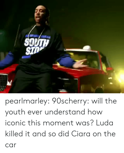 Ciara, Tumblr, and Sid: SID pearlmarley: 90scherry:  will the youth ever understand how iconic this moment was?  Luda killed it and so did Ciara on the car