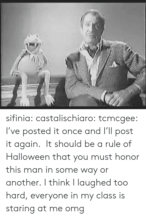 Post It: sifinia:  castalischiaro:  tcmcgee:  I've posted it once and I'll post it again.  It should be a rule of Halloween that you must honor this man in some way or another.  I think I laughed too hard, everyone in my class is staring at me omg