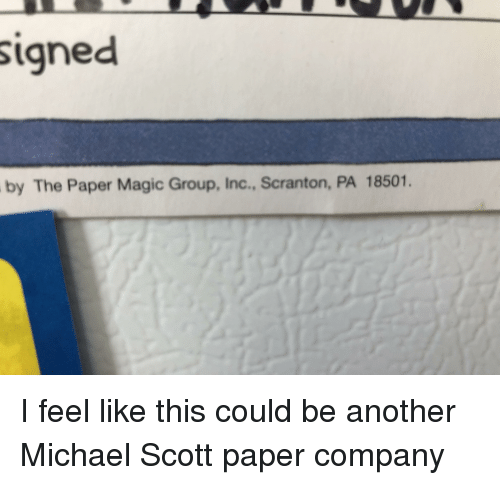 Michael Scott, The Office, and Magic: signed  by The Paper Magic Group, Inc., Scranton, PA 18501.
