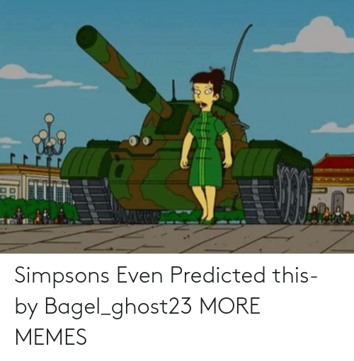The Simpsons: Simpsons Even Predicted this- by Bagel_ghost23 MORE MEMES