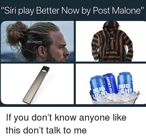 Post Malone Better Now: 25+ Best Memes About Siri