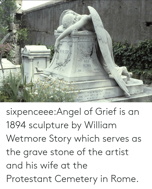 Grief: sixpenceee:Angel of Grief is an 1894 sculpture by William Wetmore Story which serves as the grave stone of the artist and his wife at the Protestant Cemetery in Rome.