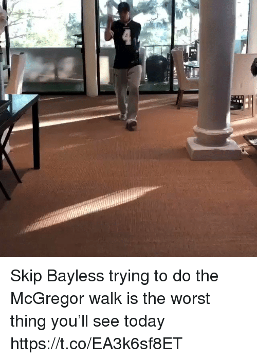 Football, Nfl, and Skip Bayless: Skip Bayless trying to do the McGregor walk is the worst thing you'll see today https://t.co/EA3k6sf8ET