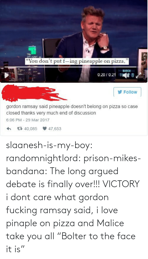"pizza: slaanesh-is-my-boy:  randomnightlord: prison-mikes-bandana:  The long argued debate is finally over!!!   VICTORY  i dont care what gordon fucking ramsay said, i love pinaple on pizza and Malice take you all   ""Bolter to the face it is"""
