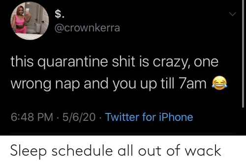 Out Of: Sleep schedule all out of wack