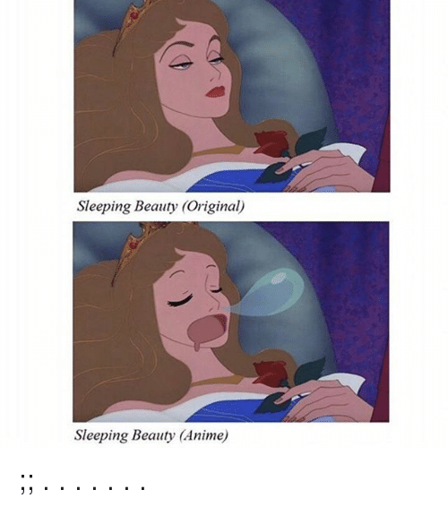 Sleeping Beauty: Sleeping Beauty (Original)  Sleeping Beauty (Anime) ;; . . . . . . .