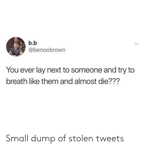 Tweets: Small dump of stolen tweets