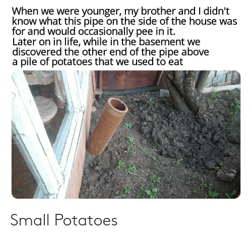 small: Small Potatoes