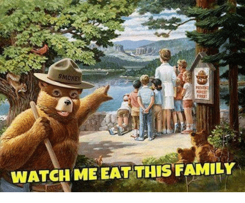 Family, Watch Me, and Watch: SMOKEY  REVE  FFREST  FIRES  WATCH ME EAT THIS FAMILY